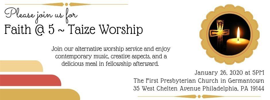 Faith @ 5 ~ Taize Worship (Formerly 5th @ 5)